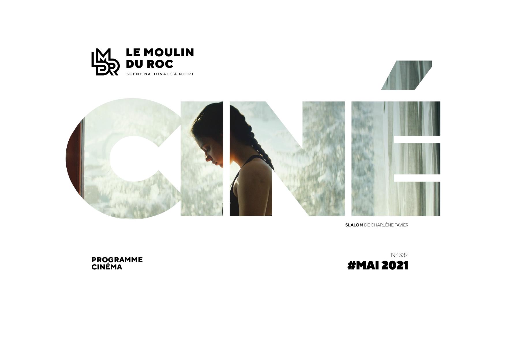 Programme cinéma Le Moulin du Roc à Niort - Mars 2021