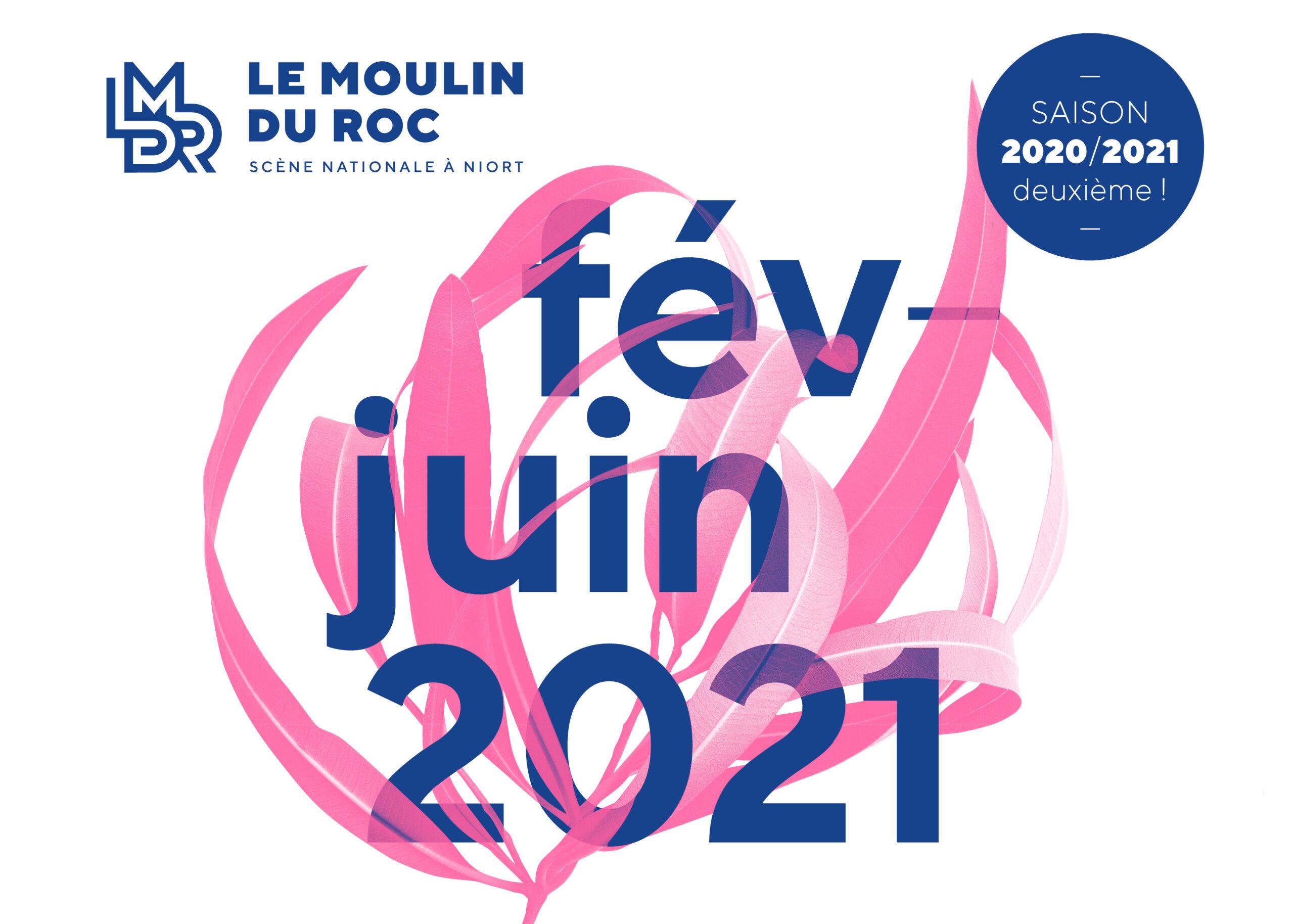 Lancement de la billetterie semestre 2 du Moulin du Roc à Niort, de février à juin 2021